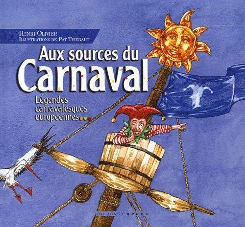 AUX SOURCES DU CARNAVAL