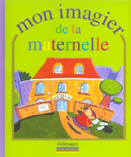 MON IMAGIER DE LA MATERNELLE