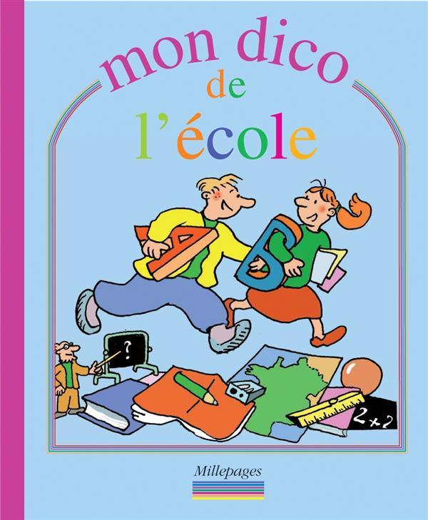 MON DICO DE L'ECOLE