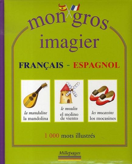 MON GROS IMAGIER FRANCAIS-ESPAGNOL