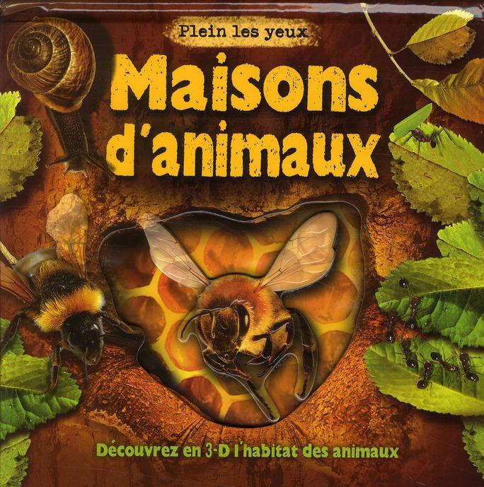 MAISONS D'ANIMAUX