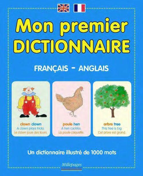 MON PREMIER DICTIONNAIRE FRANCAIS-ANGLAIS