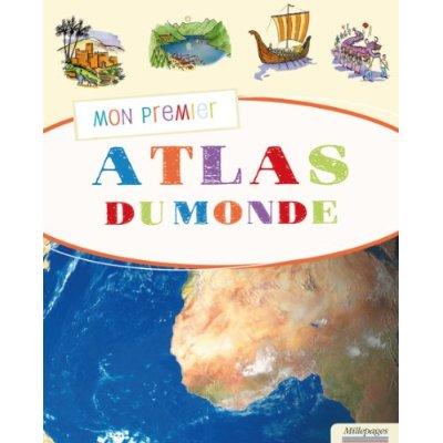 MON PREMIER ATLAS DU MONDE