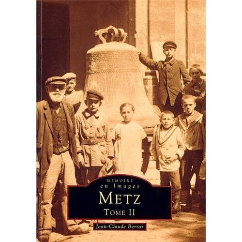 METZ - TOME II