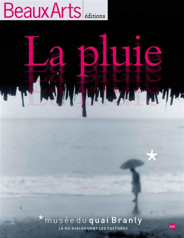 LA PLUIE - MUSEE DU QUAI BRANLY
