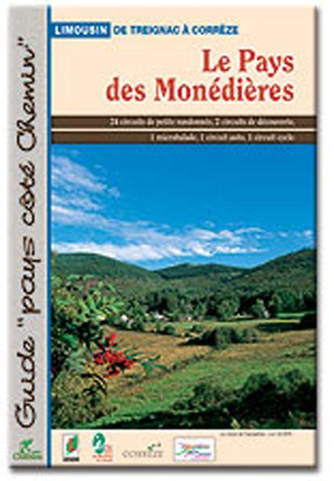 LE PAYS DES MONEDIERES