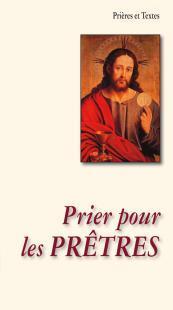 PRIER POUR LES PRETRES