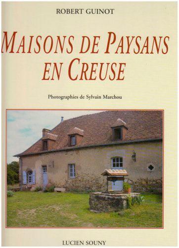 MAISONS DE PAYSANS EN CREUSE