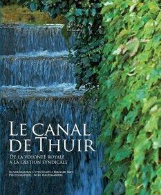 LE CANAL DE THUIR