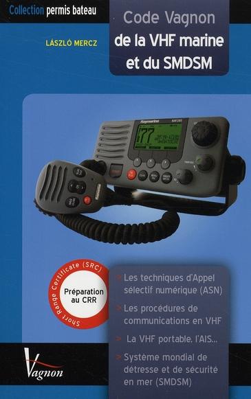 CODE VAGNON DE LA VHF ET DU SMDSM