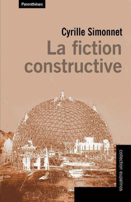 LA FICTION CONSTRUCTIVE