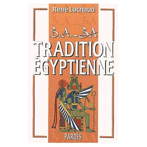 TRADITION EGYPTIENNE