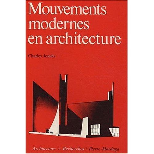 MOUVEMENTS MODERNES EN ARCHITECTURE