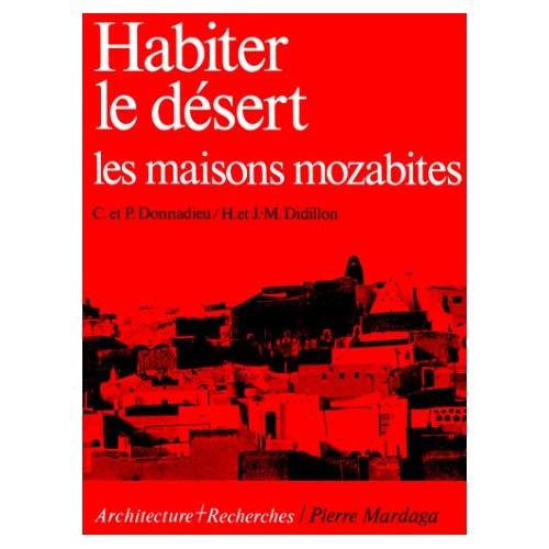 HABITE LE DESERT (LA MAISON MOZABITE)