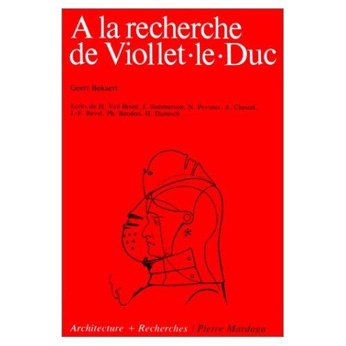 A LA RECHERCHE DE VIOLLET-LE-DUC