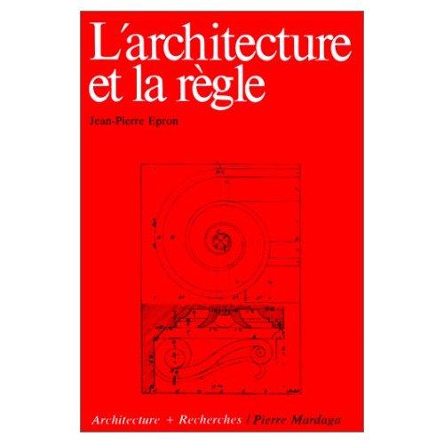 ARCHITECTURE ET LA REGLE