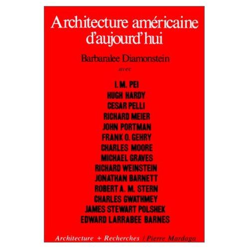 ARCHITECTURE AMERICAINE AUJOURD'HUI