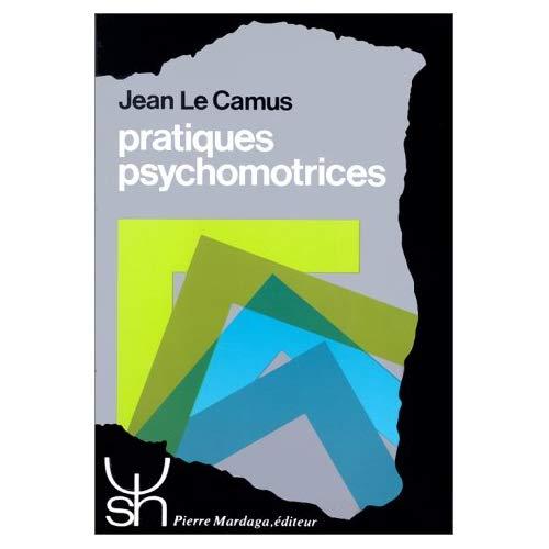 PRATIQUES PSYCHOMOTRICES 131