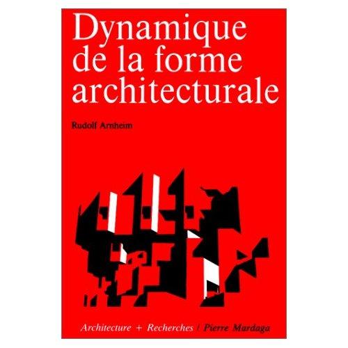 DYNAMIQUE DE LA FORME ARCHITECTURALE