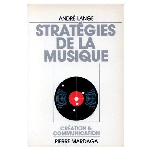 STRATEGIES DE LA MUSIQUE