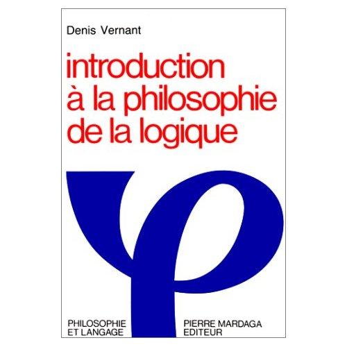 INTRODUCTION A LA PHILOSOPHIE DE LA LOGIQUE