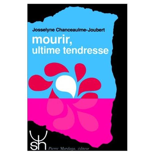 MOURIR, ULTIME TENDRESSE 188