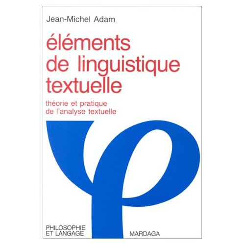 ELEMENTS DE LINGUISTIQUE TEXTUELLE