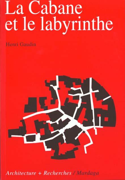 CABANE ET LE LABYRINTHE 2EME EDITION