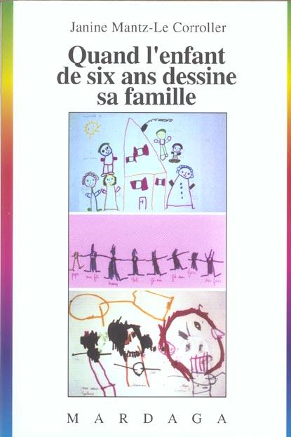QUAND L'ENFANT DE SIX ANS DESSINE SA FAMILLE N248