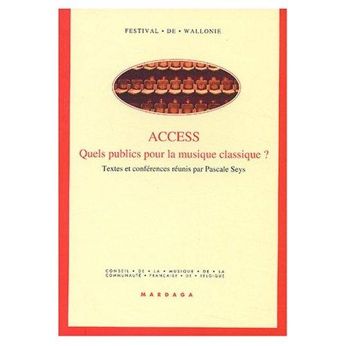 ACCESS QUELS PUBLICS  POUR LA MUSIQUE CLASSIQUE ?