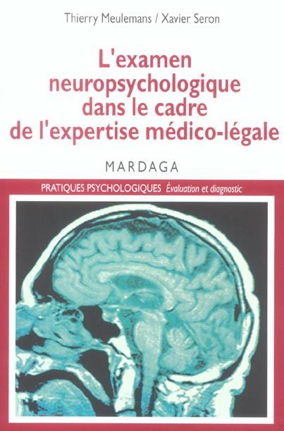 EXAMEN NEUROPSYCHOLOGIQUE DANS LE CADRE DE L'EXPERTISE...
