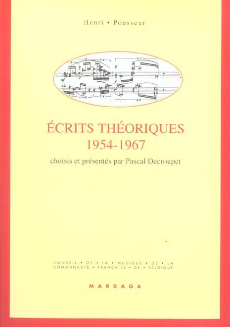 HENRI POUSSEUR ECRITS THEORIQUES 1954-1967