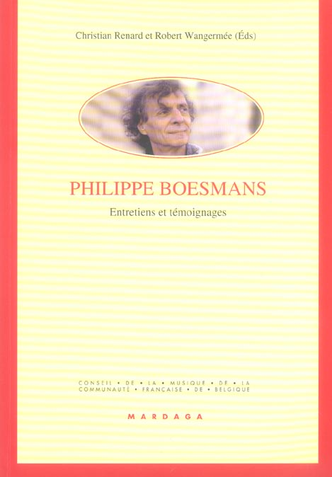 PHILIPPE BOESMANS ENTRETIENS ET TEMOIGNAGES