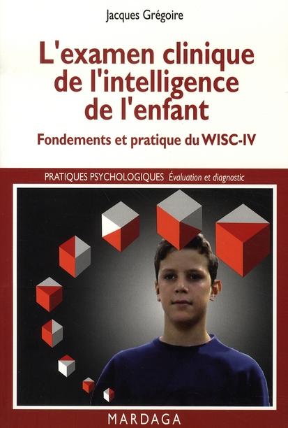 EXAMEN CLINIQUE DE L'INTELLIGENCE DE L'ENFANT