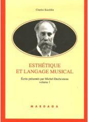 ESTHETIQUE ET LANGAGE MUSICAL VOL. 1