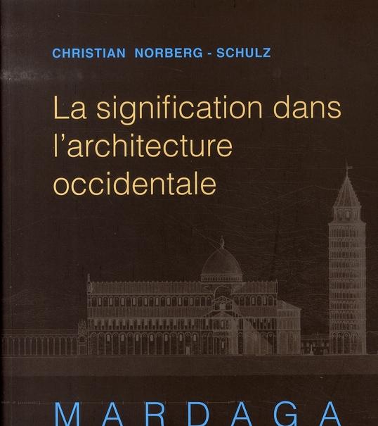 SIGNIFICATION DANS L'ARCHITECTURE OCCIDENTALE