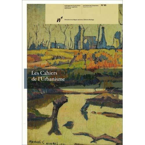 CAHIERS DE L'URBANISME N65 SUR PATRIMOINE MILITAIRE