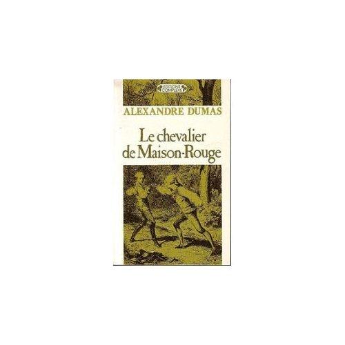 LE CHEVALIERS DE MAISON-ROUGE