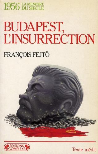 1956  BUDAPEST L INSURRECTION