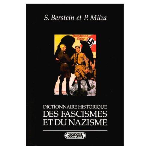DICTIONNAIRE HISTORIQUE DES  FASCISMES