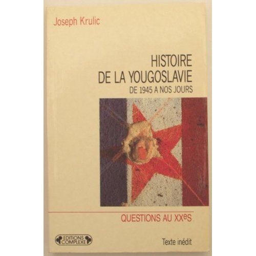 HISTOIRE DE LA YOUGOSLAVIE
