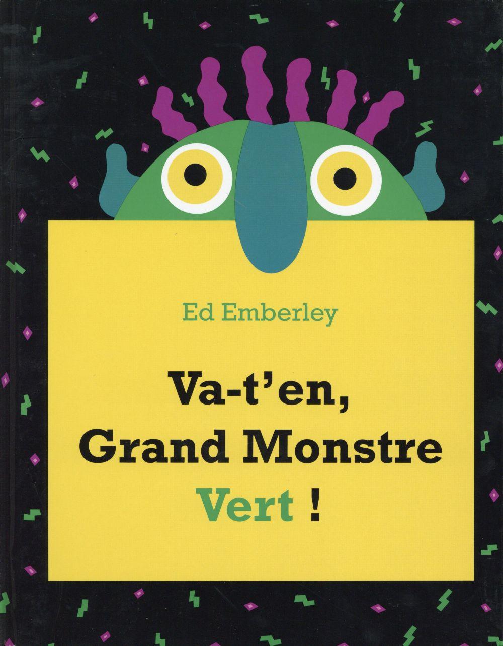VA-T'EN, GRAND MONSTRE VERT !