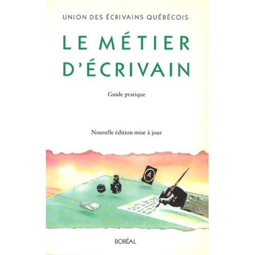 LE METIER D'ECRIVAIN (NE)