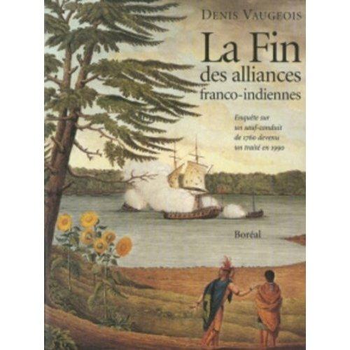 FIN D'ALLIANCES FRANCO-INDIENNES