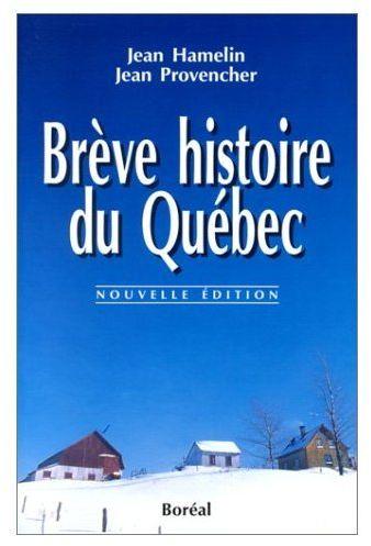 BREVE HISTOIRE DU QUEBEC
