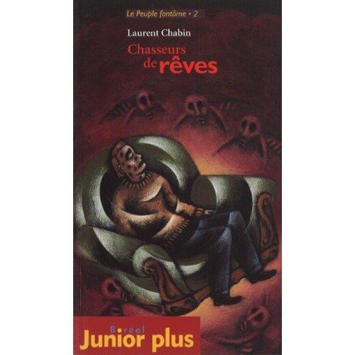 CHASSEURS DE REVES