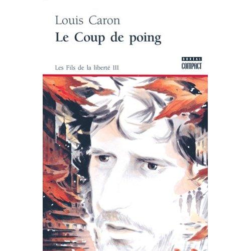 LE COUP DE POING T 03 LES FILS DE LA LIBERTE