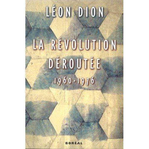 LA REVOLUTION DEROUTE 1960-1976