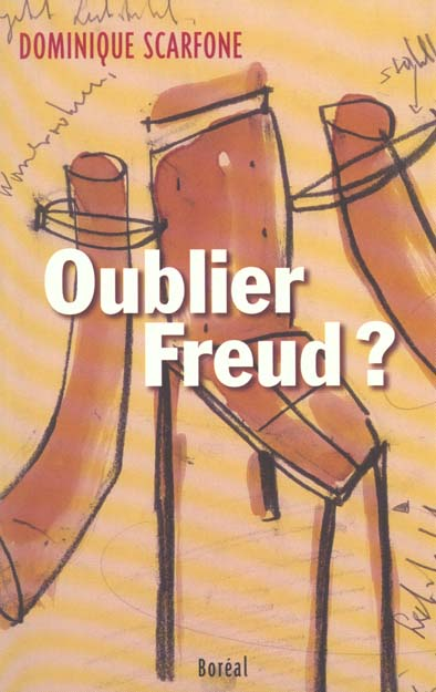 OUBLIER FREUD ?