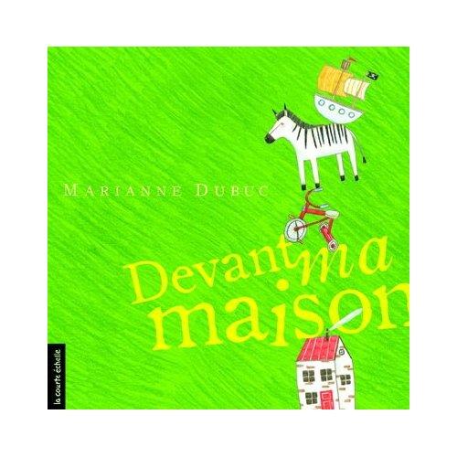 DEVANT MA MAISON...